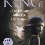 La chica que amaba a Tom Gordon - KindleGarten